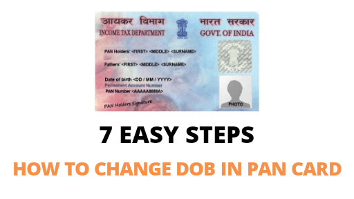 How To Change Date Of Birth In Pan Card In 2021 - Easy 7 Steps